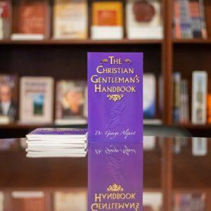A Christian Gentleman's Handbook